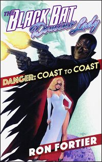 THE BLACK BAT & DOMINO LADY Danger Coast to Coast