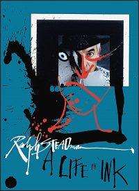 RALPH STEADMAN A Life in Ink