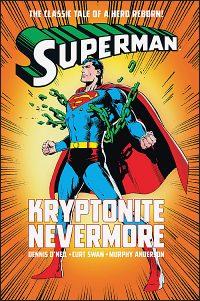 SUPERMAN KRYPTONITE NEVERMORE