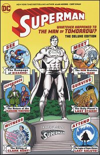 SUPERMAN Whatever Happened to the Man of Tomorrow?