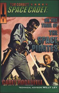 TOM CORBETT SPACE CADET #3 On the Trail of the Space Pirates