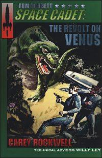 TOM CORBETT SPACE CADET #5 Revolt on Venus
