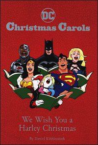 DC CHRISTMAS CAROLS We Wish You a Harley Christmas