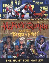 HARLEY QUINN & THE BIRDS OF PREY The Hunt for Harley