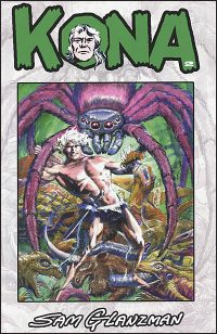 KONA MONARCH OF MONSTER ISLE Volume 2 Bissette & Yeates Cover
