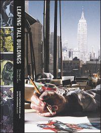 LEAPING TALL BUILDINGS The Origins of American Comics