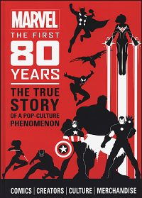 MARVEL THE FIRST 80 YEARS Hardcover