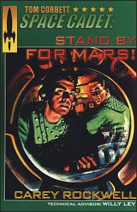 TOM CORBETT SPACE CADET #1 Stand by for Mars