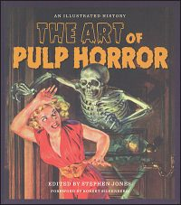 THE ART OF PULP HORROR An Illustrated History