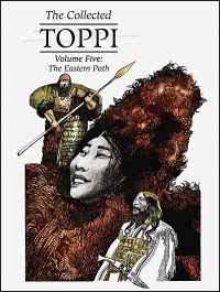 THE COLLECTED TOPPI Volume 5 The Eastern Path
