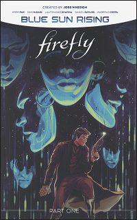 FIREFLY BLUE SUN RISING Volume 1