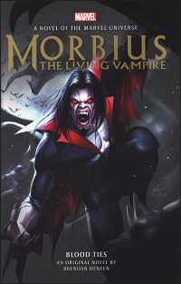 MORBIUS THE LIVING VAMPIRE Blood Ties