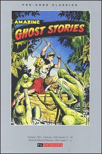 PRE-CODE CLASSICS AMAZING GHOST STORIES Volume 1 Hardcover