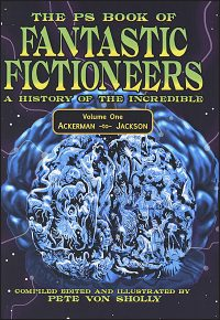 PS BOOK OF FANTASTIC FICTIONEERS Volume 1 Signed