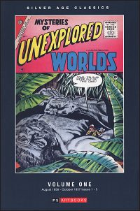 SILVER AGE CLASSICS: MYSTERIES OF UNEXPLORED WORLDS Volume 1 Hardcover