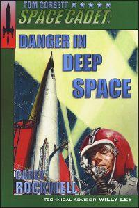 TOM CORBETT SPACE CADET #2 Danger in Deep Space