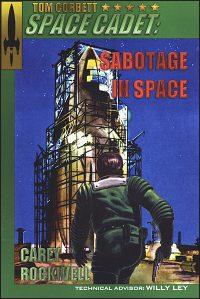 TOM CORBETT SPACE CADET #7 Sabotage in Space