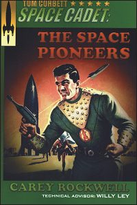 TOM CORBETT SPACE CADET #4 The Space Pioneers