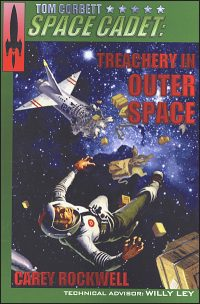 TOM CORBETT SPACE CADET #6 Treachery in Outer Space