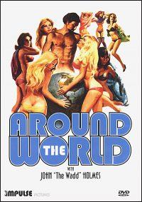 AROUND THE WORLD WITH JOHN THE WADD HOLMES DVD
