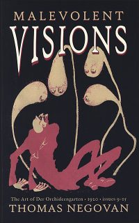 MALEVOLENT VISIONS The Art of Der Orchideengarten Volume 5