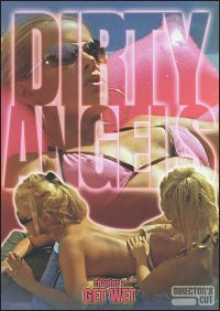 DIRTY ANGELS CHAPTER 2 Get Wet DVD