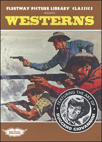FLEETWAY PICTURE LIBRARY CLASSICS PRESENTS: Westerns
