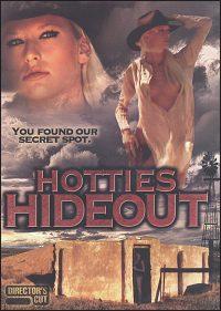 HOTTIES HIDEOUT DVD