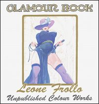 GLAMOUR BOOK Leone Frollo: Unpublished Colour Works