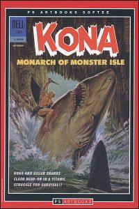 PS Artbooks Softee Silver Age Classics Kona Monarch of Monster Isle Volume 1