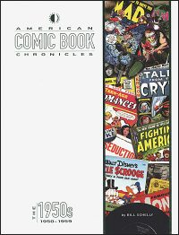 AMERICAN COMIC BOOK CHRONICLES The 1950s
