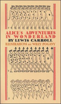 ALICE'S ADVENTURES IN WONDERLAND By Willy Pogany