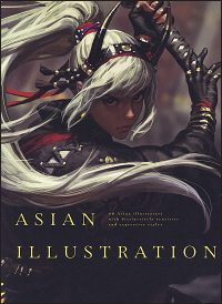 ASIAN ILLUSTRATION 46 Asian Illustrators with Distinctively Sensitive and Expressive Styles