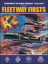 FLEETWAY PICTURE LIBRARY CLASSICS PRESENTS: Fleetway Firsts