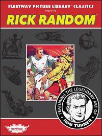 FLEETWAY PICTURE LIBRARY CLASSICS PRESENTS: Rick Random