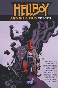 HELLBOY AND THE B.P.R.D 1952-1954