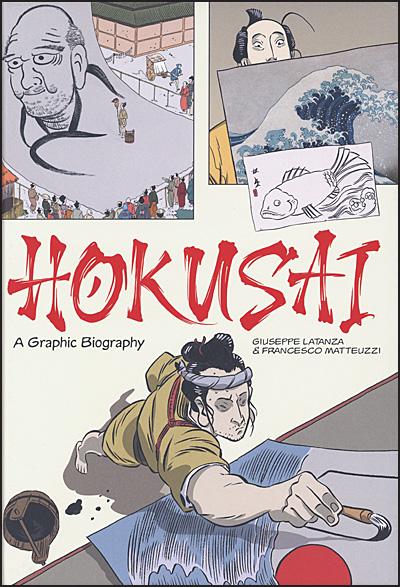 HOKUSAI A Graphic Biography