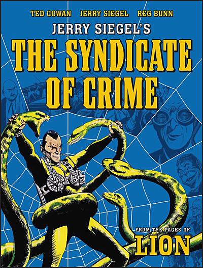 JERRY SIEGEL'S THE SYNDICATE OF CRIME