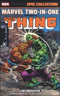 MARVEL TWO-IN-ONE Epic Collection Volume 1 Cry Monster
