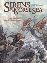 SIRENS OF THE NORSE SEA Volume 1 The Waters of Skagerrak