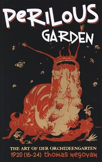 PERILOUS GARDEN The Art of Der Orchideengarten Volume 6