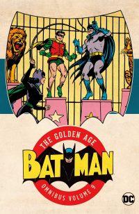BATMAN THE GOLDEN AGE Omnibus Volume 9