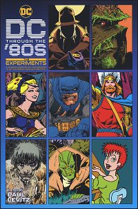 DC THROUGH THE '80s The Experiments