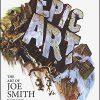 EPIC ART The Art of Joe Smith