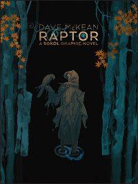 DAVE MCKEAN RAPTOR A Sokol Graphic Novel Signed