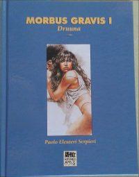 MORBUS GRAVIS I Hardcover