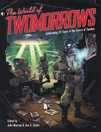 THE WORLD OF TWOMORROWS Celebrating 25 Years of The Future of Fandom Limited Hardcover