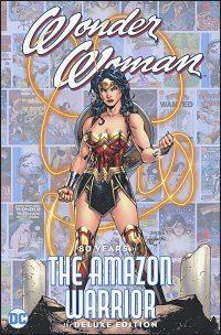 WONDER WOMAN 80 Years of the Amazon Warrior