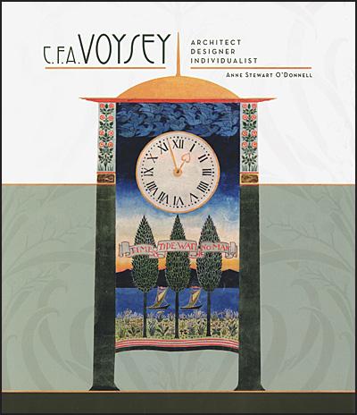 C.F.A. VOYSEY Architect, Designer, Individualist