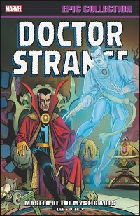 DOCTOR STRANGE EPIC COLLECTION Volume 1 Master of the Mystic Arts